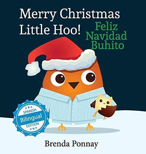 Merry Christmas, Little Hoo! / Feliz Navidad Buhito (Xist Kids) por Brenda Ponnay