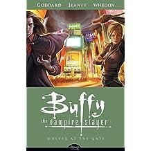 Wolves at the Gate (Buffy the Vampire Slayer Season Eight, Volume 3) by Drew Goddard (2008-11-18)