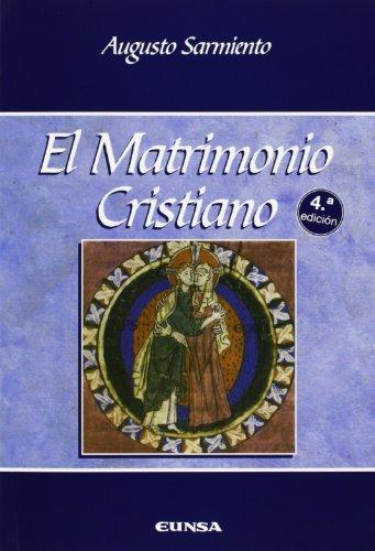 El matrimonio cristiano (Manuales de teología) por Augusto Sarmiento Franco