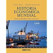 Historia Económica Mundial. Desde El Paleolítico Hasta El Presente - Edición 5 (El Libro Universitario - Manuales)