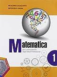 Matematica. Per le Scuole superiori: 1