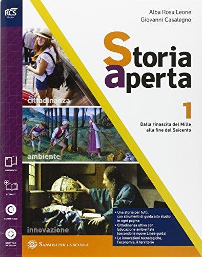 Storia aperta classe. Con extrakit-Openbook. Per le Scuole superiori. Con e-book. Con espansione online: 1