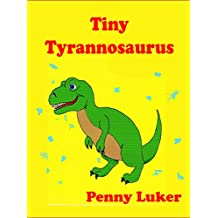 Tiny Tyrannosaurus (The Green Book series 2)