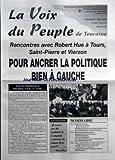Telecharger Livres VOIX DU PEUPLE DE TOURAINE LA No 3054 du 01 03 2002 ELECTION PRESIDENTIELLE PREMIER TOUR 21 AVRIL LA CITATION PAR ROBERT HUE SOMMAIRE ROBERT HUE EN TOURAINE RENCONTRE AVES LES ETUDIANTS A SAINT PIERRE DES CORPS A VIERZON ROBERT HUE DENONCE LES ULTRASREACTIONNAIRES DE LA DROITE LA PRIVATISATION SYNONYME D ECHEC ET DE RECUL SOCIAL POUR ANCRER LA POLITIQUE BIEN A GAUCHE RENCONTRE AVEC MARIE GEORGE BUFFET COMMENT FINANCER LA PROTECTION SOCIALE EGALITE FEMMES HOMMES (PDF,EPUB,MOBI) gratuits en Francaise
