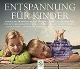 ENTSPANNUNG FÜR KINDER, kindgerecht aufbereitet und wundervoll vorgetragen (CD/Download)