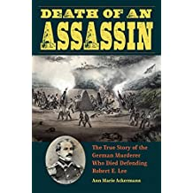 DEATH OF AN ASSASSIN (True Crime History)