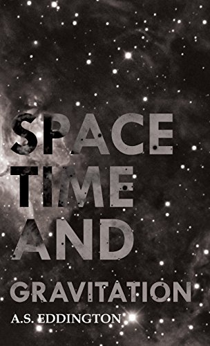 Space Time and Gravitation by Arthur Stanley Eddington (2008-11-04) par Arthur Stanley Eddington;A. S. Eddington