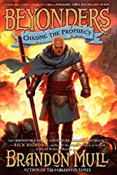 Chasing the Prophecy (Beyonders) by Mull, Brandon (3/12/2013)