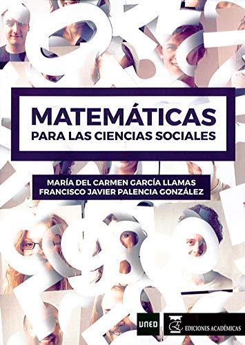 Matemáticas para las ciencias sociales por María del Carmen García Llamas