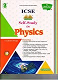 Evergreen Self Study in ICSE Physics - 10 (for March 2019 Examination) (Class 10)