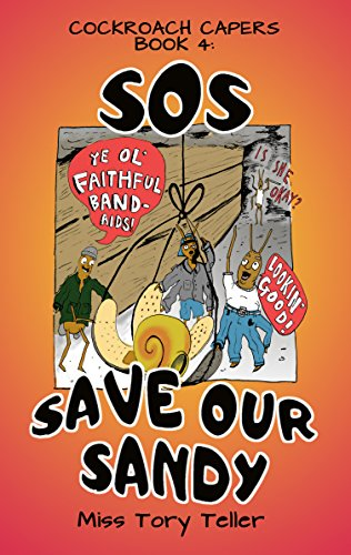 SOS Save Our Sandy (Cockroach Capers Book 4)