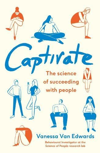 captivate-the-science-of-succeeding-with-people