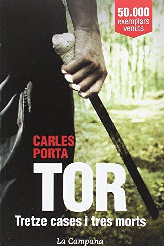 Tor : Tretze cases i tres morts por Carles Porta