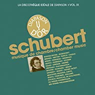 Schubert: Musique de chambre - La discothèque idéale de Diapason, Vol. 9
