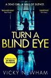 Turn a Blind Eye (DI Maya Rahman, Band 1)