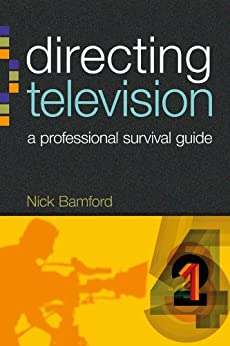 Directing Television (Professional Media Practice) by [Bamford, Nick]