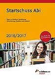 Startschuss Abi 2016/2017: Tipps zu Studium, Ausbildung, Finanzierung, Praktika und Ausland