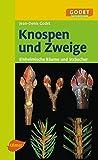Knospen und Zweige - Einheimische Bäume und Sträucher (GODET Naturführer) bei Amazon kaufen