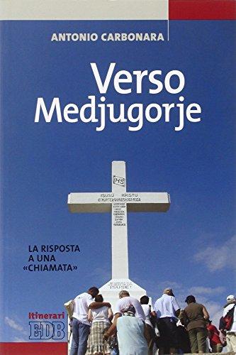 Verso Medjugorje. La risposta a una «chiamata»