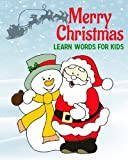 Merry Christmas Learn Words For Kids: Christmas Words - Christmas Picture book for children, English Picture Dictionary