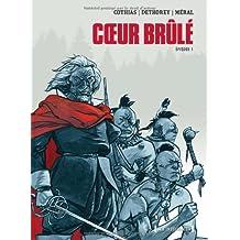 Coeur Brûlé : Episode 1