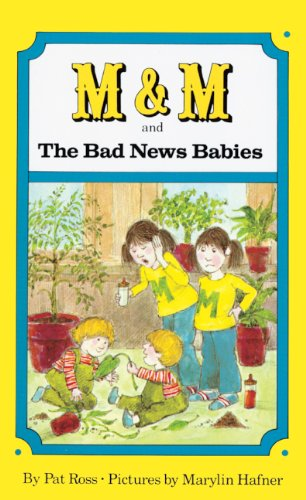 M & M and the Bad News Babies (Picture Puffin Books (Pb)) por Pat Ross