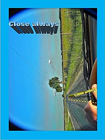 Close always, ambient and nature