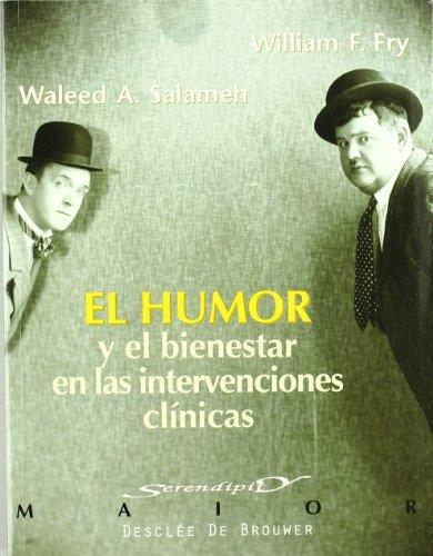 El humor y el bienestar en las intervenciones clínicas (Serendipity Maior) por Waleed A. Salameh