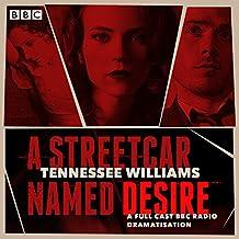 A Streetcar Named Desire: A BBC Radio full-cast dramatisation (BBC Audio)