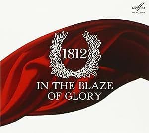 1812-in the Blaze of Glory