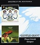 Three Friends / Octopus