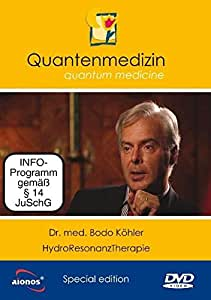 Wasser, Energie und Schwingungen / Hydroresonanztherapie - Dr. med. Bodo Köhler und Joseph White - Quantenmedizin - ideal auch für den interessierten Laien