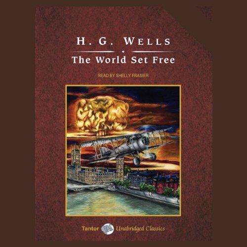 The World Set Free  Audiolibri