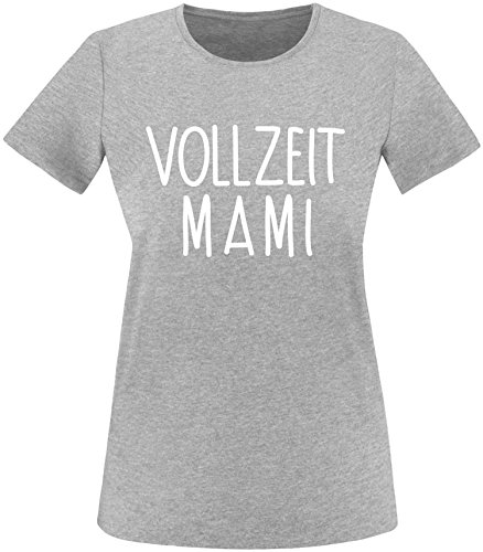 EZYshirt® Vollzeit Mami Damen Rundhals T-Shirt
