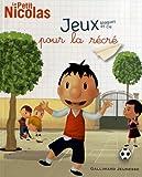 Le Petit Nicolas : Jeux blagues et Cie : Pour la récré by Sophie de Mullenheim;Zoé Denoux;René Goscinny;Sempé(2012-09-20)