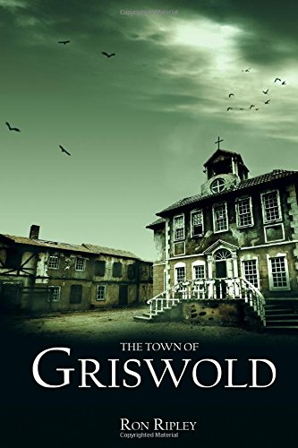 The Town of Griswold: Volume 3 (Berkley Series)