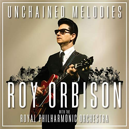 Unchained Melodies: Roy Orbison & the Royal Philha