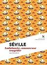 Séville : Andalousie, amoureuse tragédie par Perrin