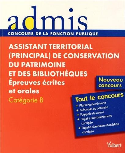 Assistant territorial (principal) de conservation du patrimoine et des bibliothèques - Epreuves écrites et orales - Catégorie B - Nouveau concours 2013