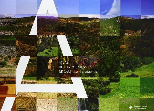 Atlas de los paisajes de Castilla-La Mancha (EDICIONES INSTITUCIONALES) por á