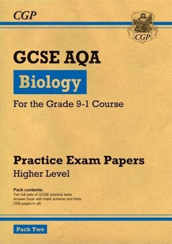New Grade 9-1 GCSE Biology AQA Practice Papers: Higher Pack 2 (CGP GCSE Biology 9-1 Revision)