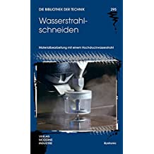 Wasserstrahlschneiden (Die Bibliothek der Technik (BT))