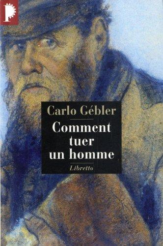 Comment tuer un homme par Carlo Gébler