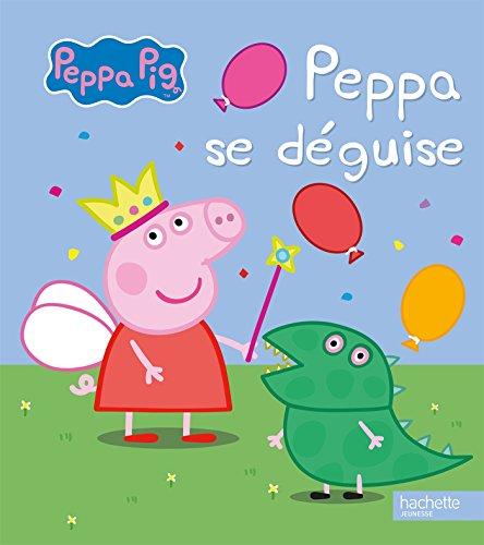 Peppa Pig / Peppa se déguise par Antoine De Caunes