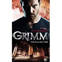 Grimm: The Killing Time by Tim Waggoner (2014-09-30)