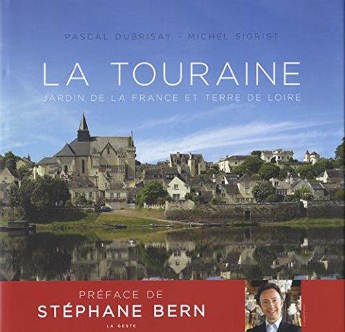 La Touraine (Beau Livre)