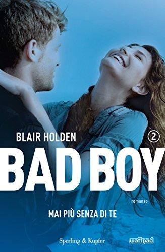 bad-boy-mai-pi-senza-di-te