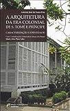 A Arquitectura na Era Colonial de S.Tomé e Príncipe  António José de Santa-Rita
