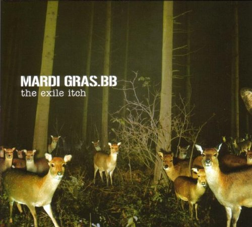 The Exile Itch by Mardi Gras Bb