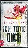 Ich töte dich: Thriller - Brenda Novak